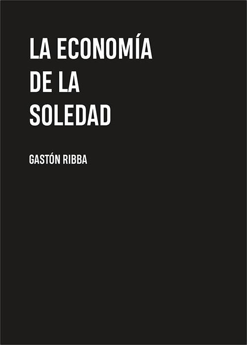 la economia de la soledad
