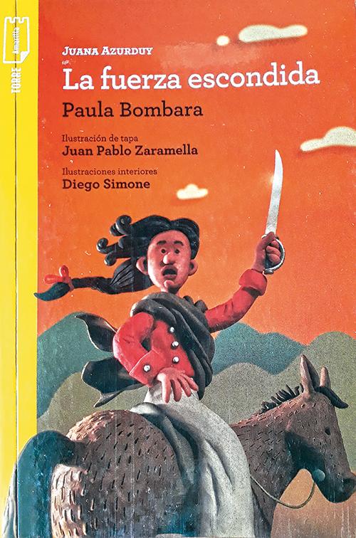 El Marcapáginas Juana Azurduy La Fuerza Escondida
