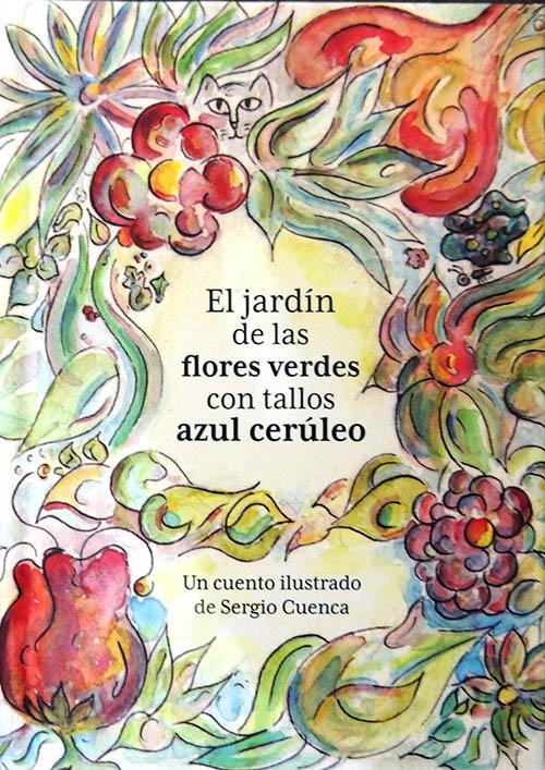 Libros: palabras brujas, flores verdes y cosas sueltas en el verano ...