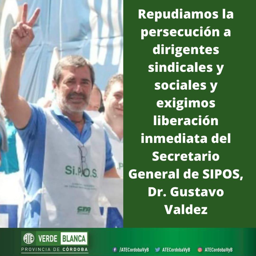 ATE Verde y Blanca pide por la liberación de Gustavo Valdez